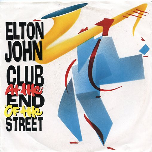 "ELTON JOHN ""Club at the end of the street"""