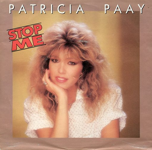 "PATRICIA PAAY ""Stop me"""