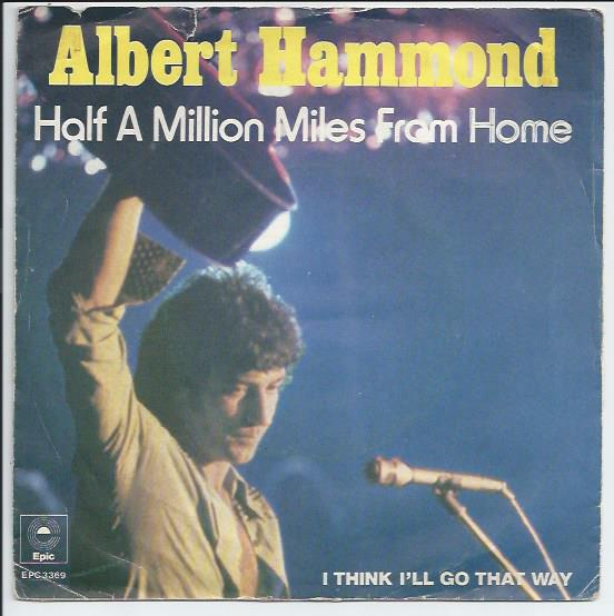 "ALBERT HAMMOND ""Half a million miles from home"""