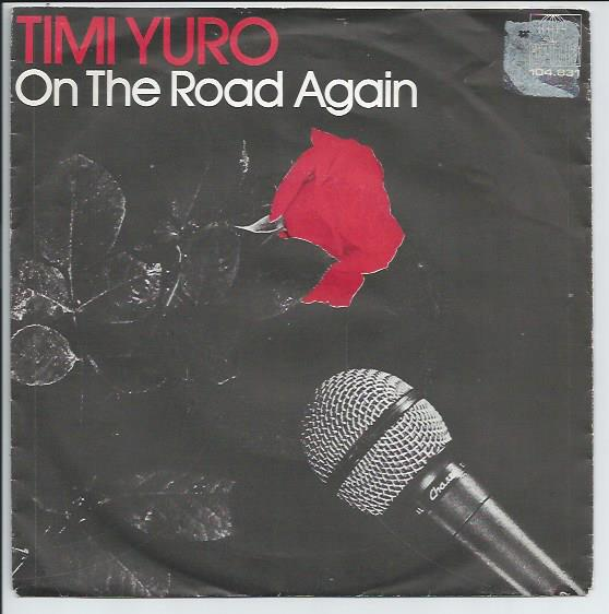 "TIMI YURO ""On the road again"""