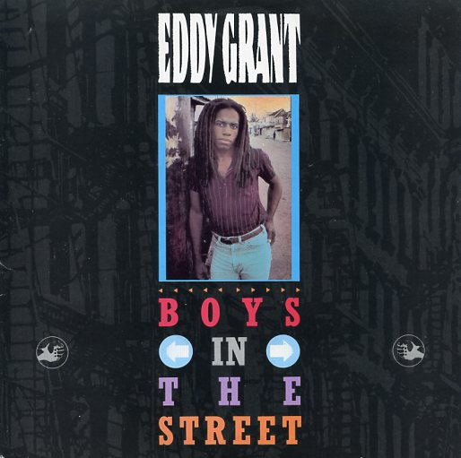 "EDDY GRANT ""Boys in the street"""