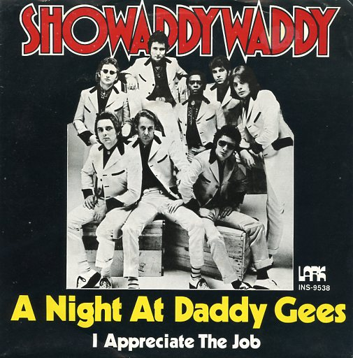 "SHOWADDYWADDY ""A night at Daddy Gees"""