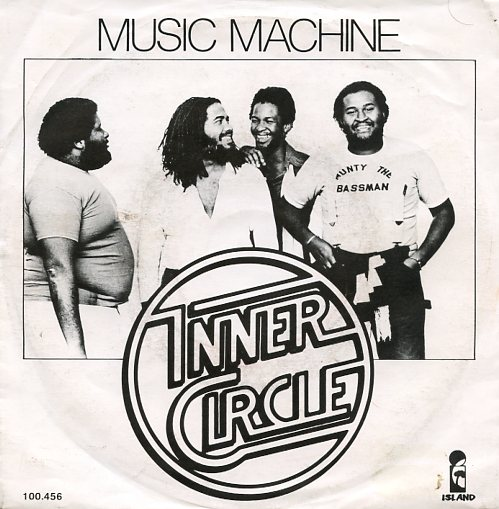 "INNER CIRCLE ""Music machine"""