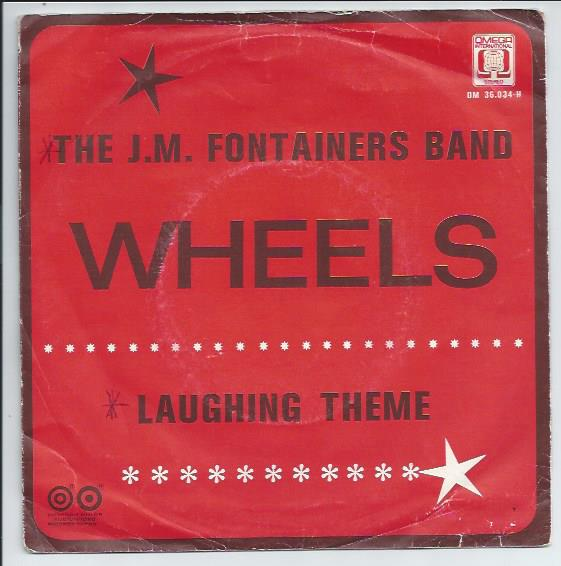 "THE J.M.FONTAINERS BAND ""Wheels"""