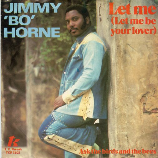 "JIMMY BO HORNE ""Let me (let me be your lover)"""