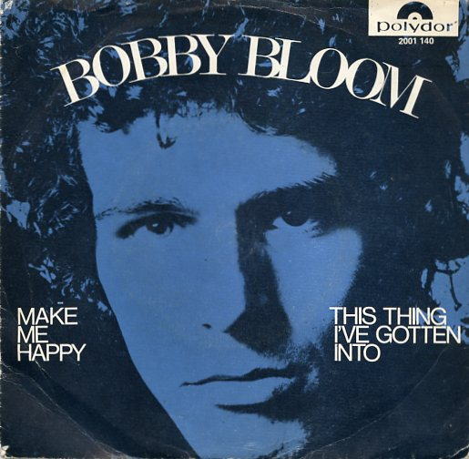 "BOBBY BLOOM ""Make me happy"""