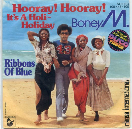 "BONEY M. ""Hooray! Hooray! It's a Holi-Holiday"""
