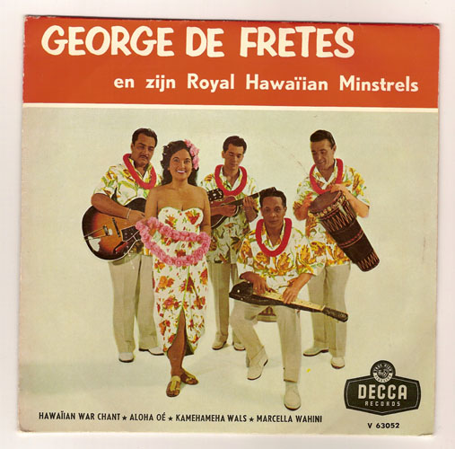 "GEORGE DE FRETES ""Hawaiian war chant"" EP"