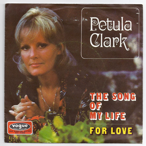 "PETULA CLARK ""The song of my life"""