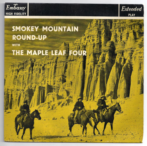 "MAPLE LEAF FOUR ""Smokey Mountain round-up"" EP"