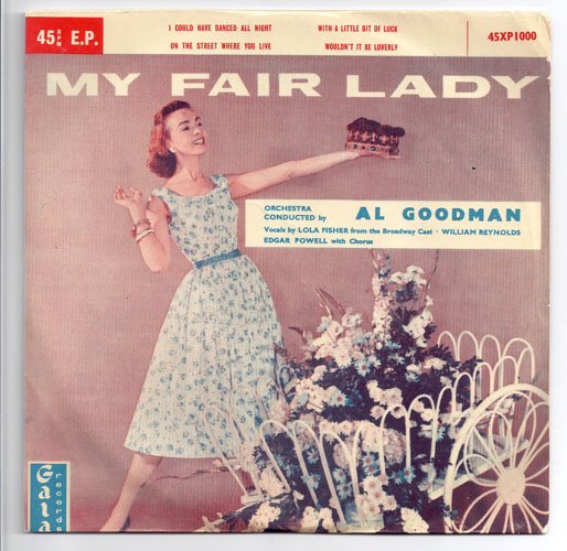 "MY FAIR LADY ""Lola Fisher & Al Goodman"" EP"