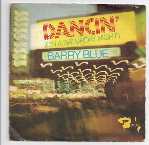 "BARRY BLUE ""Dancin' on a Saterday night"" (fr)"