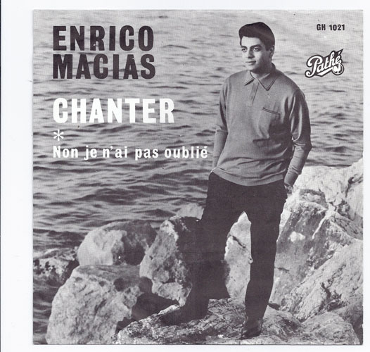 "ENRICO MACIAS ""Chanter"""