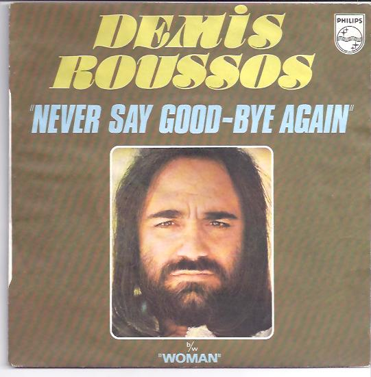 "DEMIS ROUSSOS ""Never say good-bye again"""