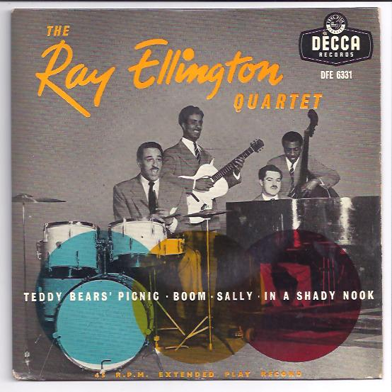 "RAY ELLINGTON QUARTET ""The Teddy Bears' picnic"" EP"