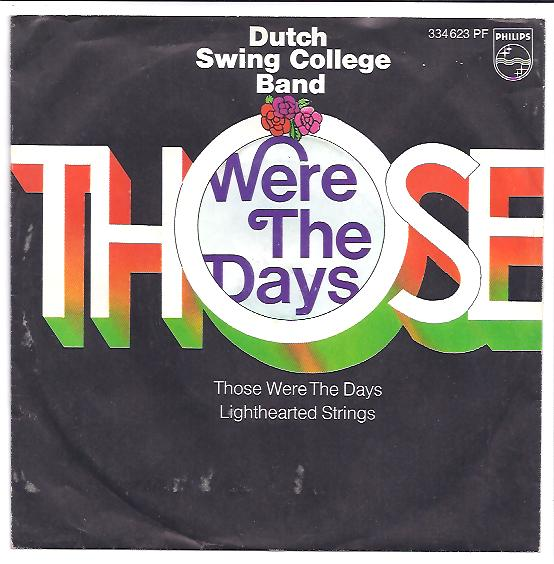 "DUTCH SWING COLLEGE BAND ""Those were the days"" (d)"