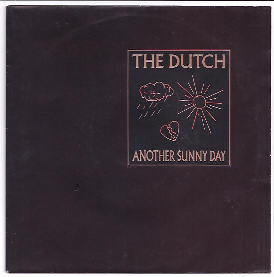 "THE DUTCH ""Another sunny day"""