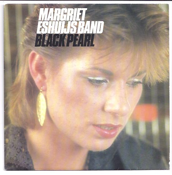 "MARGRIET ESHUIJS BAND ""Black pearl"""