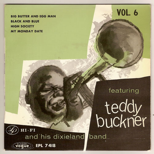 "TEDDY BUCKNER ""Big butter and egg man vol. 6 "" EP"