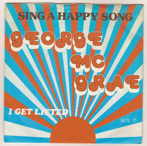 "GEORGE McCRAE ""Sing a happy song"" (e)"