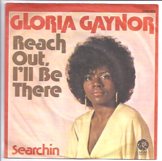 "GLORIA GAYNOR ""Reach out, I'll be there"" (d)"