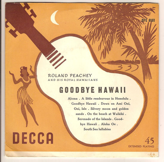 "ROLAND PEACHEY ""Goodbye Hawaii"" EP"