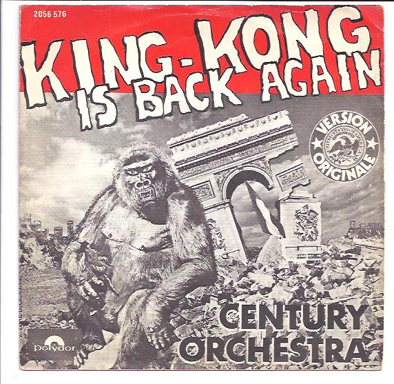 "CENTURY ORCHESTRA ""King Kong is back again"""