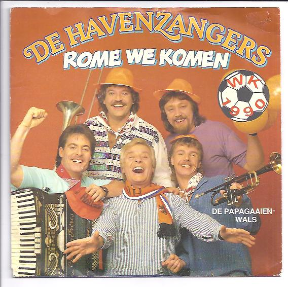 "HAVENZANGERS ""Rome we komen"" (WK 1990)"