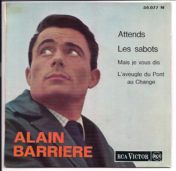 "ALAIN BARRIERE ""Attends"" EP"