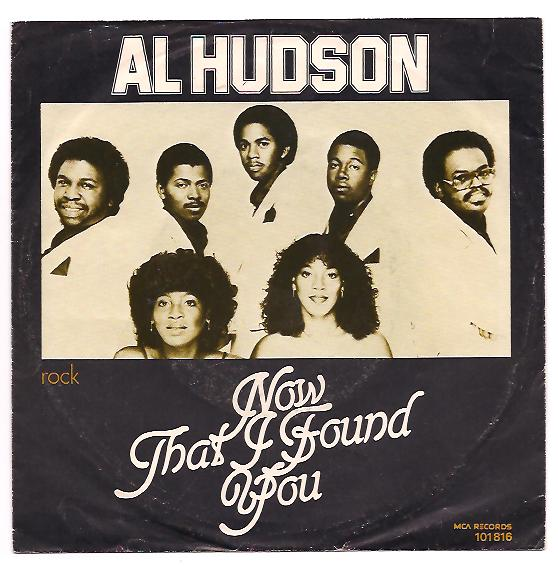 "AL HUDSON ""Now that I found you"""
