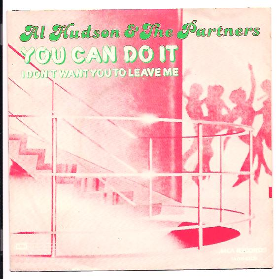 "AL HUDSON & THE PARTNERS ""You can do it"""