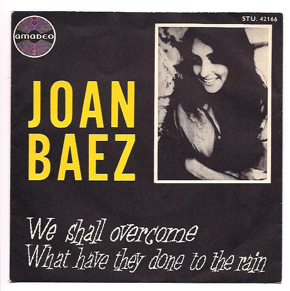 "JOAN BAEZ ""We shall overcome"" (dm)"