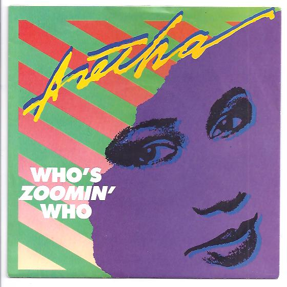 "ARETHA FRANKLIN ""Who's zoomin' who"""