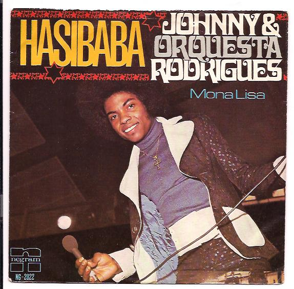 "JOHNNY & ORQUESTA RODRIGUES ""Hasibaba"""