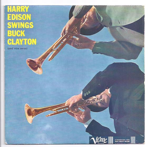 "HARRY EDISON & BUCK CLAYTON ""Harry Edison swings Buck Clayton"""