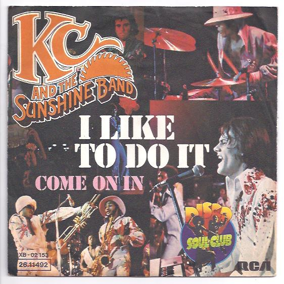 "K.C. & the SUNSHINE BAND ""I like to do it"" (d)"