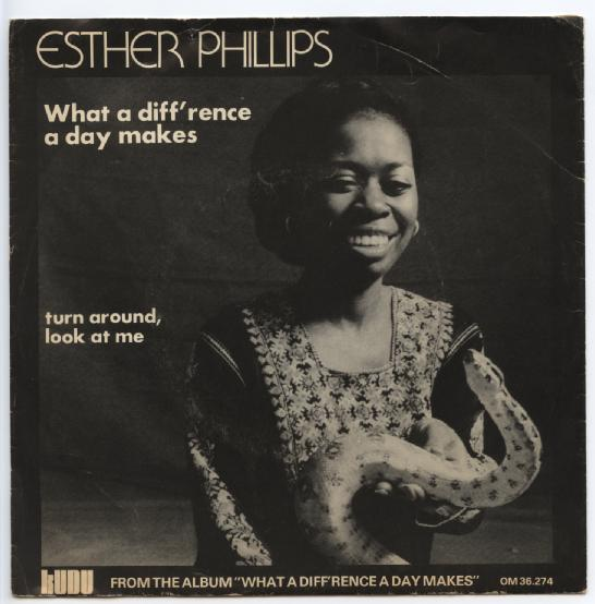 "ESTHER PHILLIPS ""What a diff'rence a day makes"""