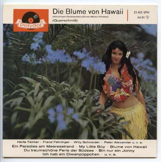 "MARGOT ESKENS,PETER ALEXANDER EA ""Die blume von Hawaii"" EP"