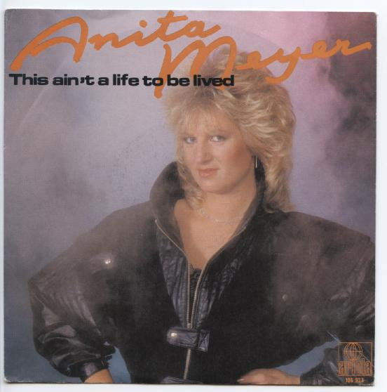 "ANITA MEYER ""This ain't a life to be lived"""