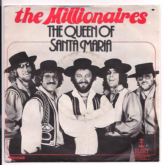 "THE MILLIONAIRES ""The Queen of Santa Maria"""