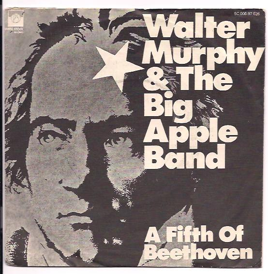 "WALTER MURPHY & THE BIG APPLE BAND ""A fifth of Beethoven"""
