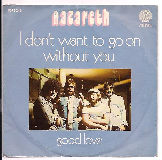"NAZARETH ""I don't want to go on without you"""