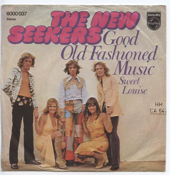 "NEW SEEKERS ""Good old fashioned music"" (d)"