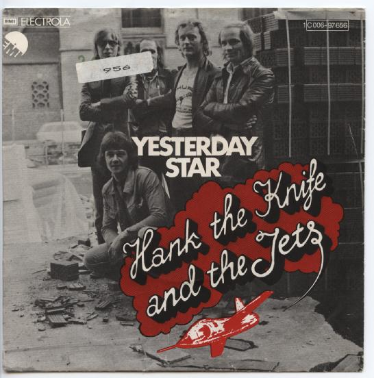 "HANK THE KNIFE & THE JETS ""Yesterday star"" (sticker)"