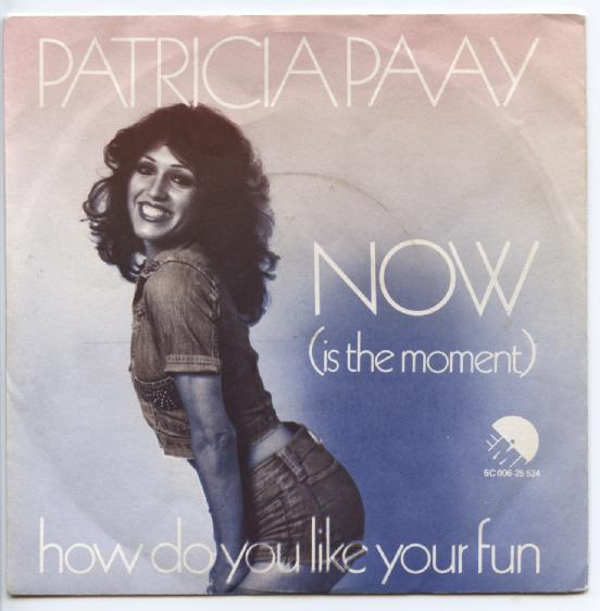 "PATRICIA PAAY ""How do you like your fun"""