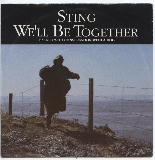 "STING ""We'll be together"""