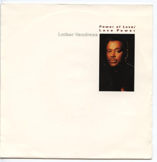 "LUTHER VANDROSS ""Power of love - Love Power"""