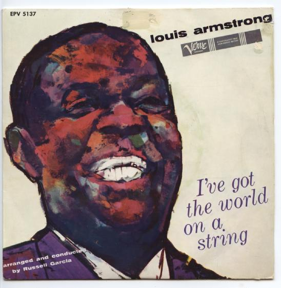 "LOUIS ARMSTRONG ""I've got the world on a string""EP"