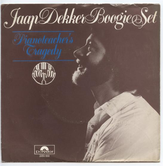 "JAAP DEKKER BOOGIE SET ""Pianoteacher's tragedy"""