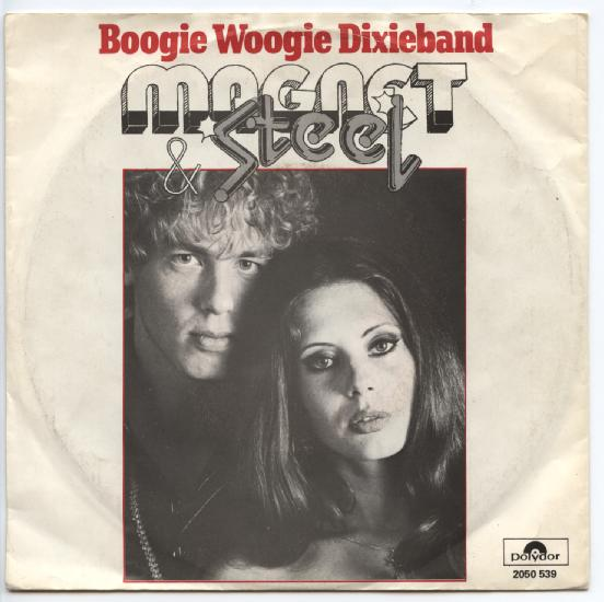 "MAGNET AND STEEL ""Boogie Woogie Dixieband"""
